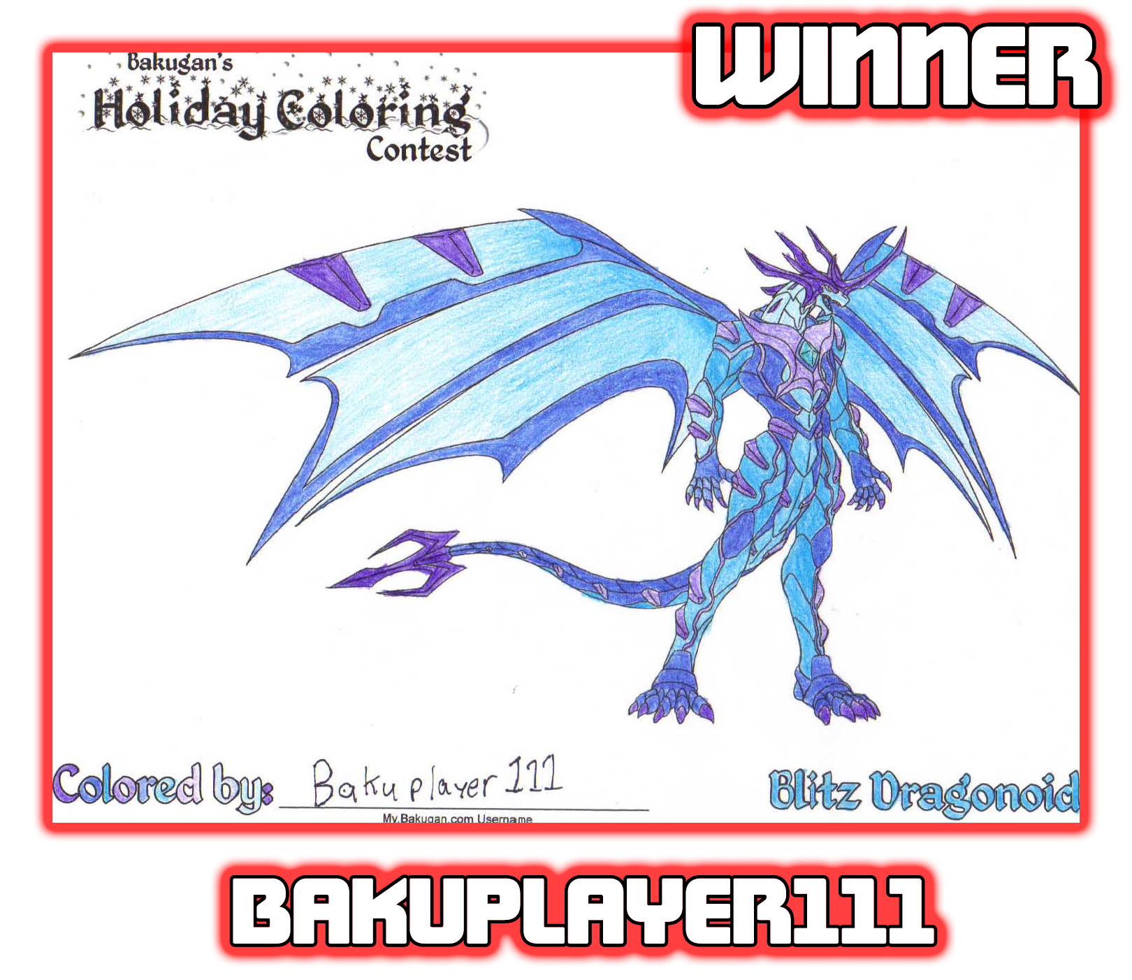 bakuplayer111Holiday Winners Of the Bakugan Holiday Coloring Contest!
